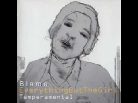Everything But The Girl - Blame
