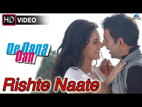 Rishte Naate (HD) Full Video Song | De Dana Dan | Akshay Kumar...