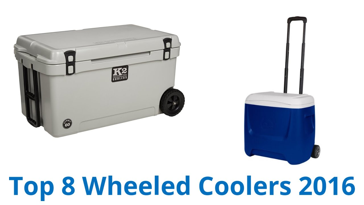 8 Best Wheeled Coolers 2016