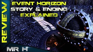 EVENT HORIZON Story & Ending Explained