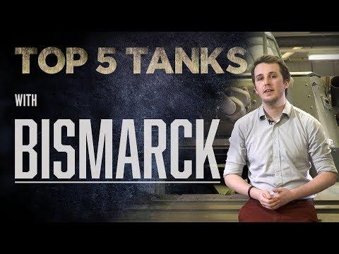 Top 5 Tanks - Bismarck | The Tank Museum