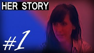 Играем в Her Story - Часть 1 | Её сказка