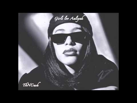 Girls Love Aaliyah ( Girls Love Beyonce - Drake )