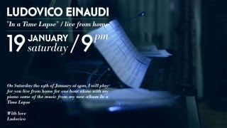 Ludovico Einaudi In A Time Lapse Live From Home