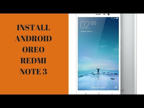 Install Android Oreo(8.0) on Redmi Note 3