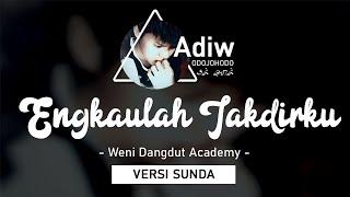 VERSI SUNDA WENI ENGKAULAH TAKDIRKU VERSI CHIPMUNK By Adi J