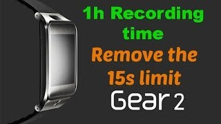 How to Record MORE than 15 sec Samsung Gear 2!!