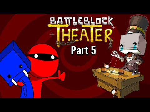Let's Play Battleblock Theater-Part 5-Freedom Gems