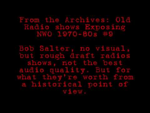 From the Archives: Old Radio shows exposed New World Order, #9