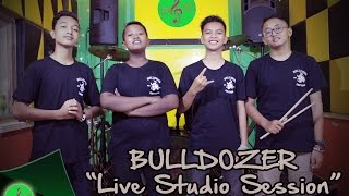 "Live Studio Session | Bulldozer - ""Lir - Ilir"" (Audio Tanpa Mixing) 