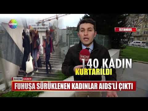 Fuhuşa sürüklenen kadınlar AIDS'li çıktı