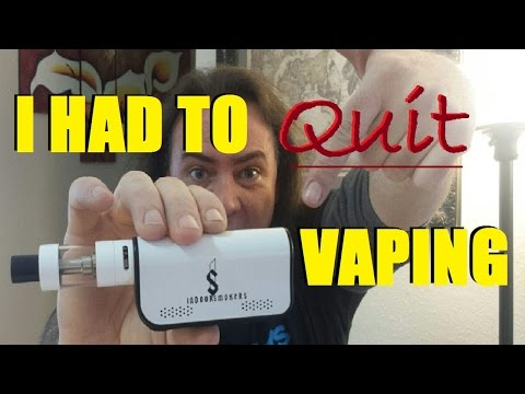 I HAD TO QUIT VAPING! | IndoorSmokers