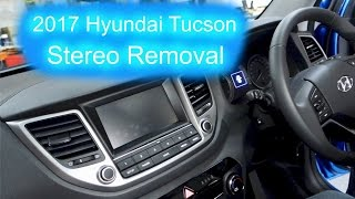 2017 Hyundai Tucson Stereo Removal !!!