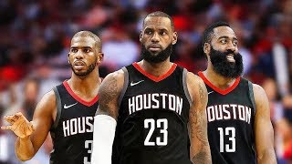 Should LeBron James Join the Rockets? 2018 NBA Free Agency