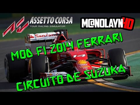 Assetto Corsa    Mod F1-2014    Ferrari Alonso    Suzuka circuit   