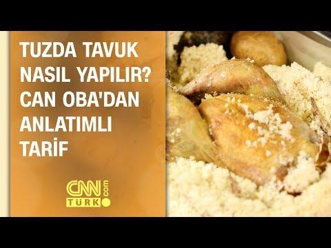 Tuzda tavuk nasıl yapılır? Can Oba'dan anlatımlı tarif