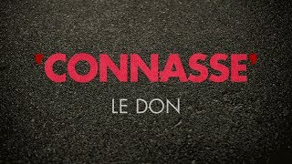 Connasse - Le don
