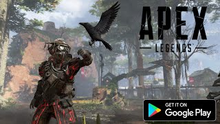 APEX LEGENDS MOBILE VERSION FOR ANDROID/IOS