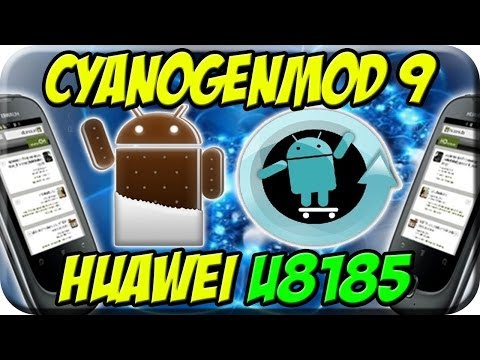 Android 4.0 Huawei U8185 ROM Cyanogemod9 ICS