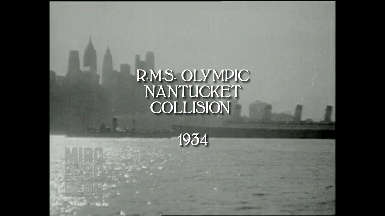RMS Olympic Nantucket Collision 1934 (HD/audio) YouTube