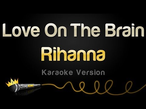 Rihanna - Love On The Brain (Karaoke Version)