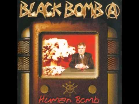 Black Bomb A - Your Enemy