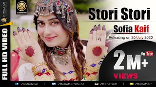 Stori Stori by Sofia Kaif | New Pashto پشتو Song 2020 | Official HD Video by SK Productions