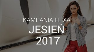 Elixa & Zuzanna Bijoch - spot jesień 2017