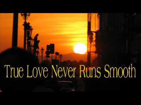 Burt Bacharach - True Love Never Runs Smooth