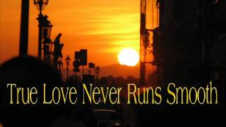 Watch Burt Bacharach True Love Never Runs Smooth video