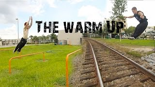 The Warm Up - Rilla Hops - Parkour | Freerunning