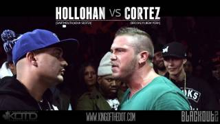 KOTD - Rap Battle - Hollohan vs Cortez (Co-hosted By RAEKWON)