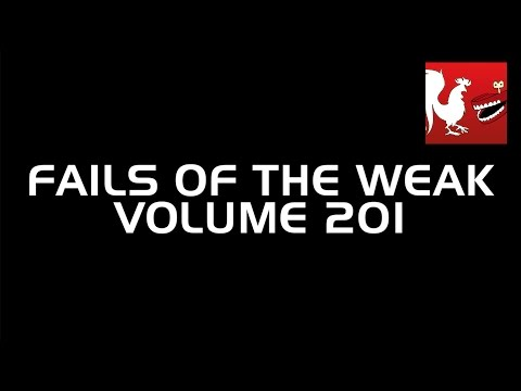 Fails of the Weak - Volume 201