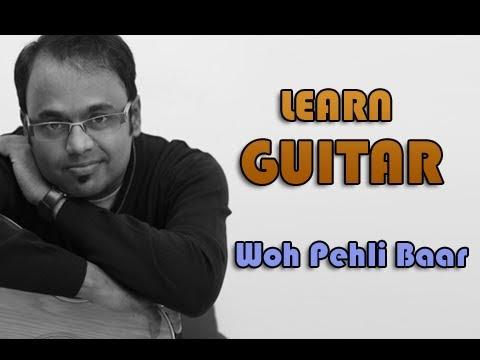Woh Pehli Baar Guitar Lesson - Pyaar Mein Kabhi Kabhi - Shaan video