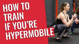 How to Train if You're Too Flexible (Hypermobility)
