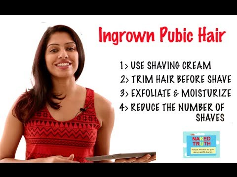 Ingrown hair from shaving - The Naked Truth Hindi