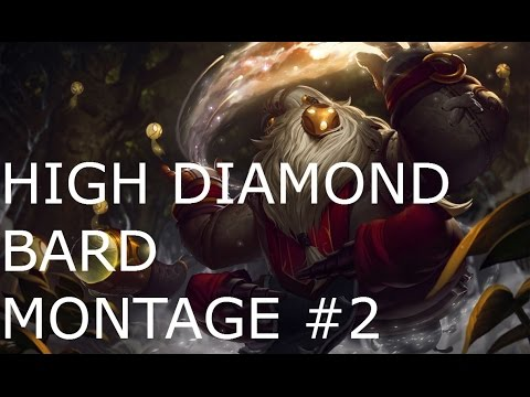 High Diamond Bard montage #2