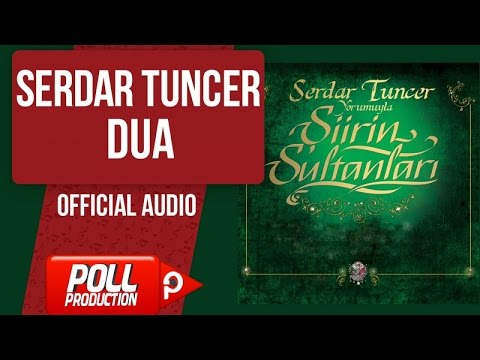 Serdar Tuncer - Dua - ( Official Audio )