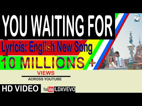 LDX VEVO - (Official Video Song) You Waiting for | Lyricis English, Mr Ak | Next Song Update viewrs