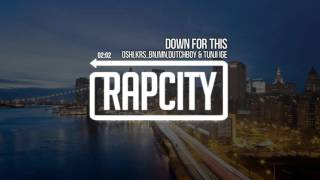 Oshi - Down For This (ft. krs., kingbnjmn, dutchboy & tunji ige)