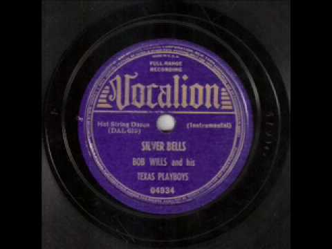 Bob Wills&His Texas Playboys - Silver Bells (1938)