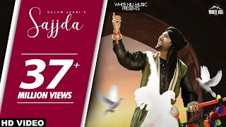 Sajjda (Official Video) Gulam Jugni | White Hill Music | New Punjabi Songs 2018