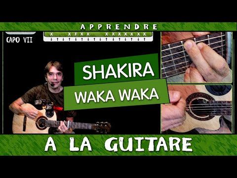 Apprendre Waka Waka de Shakira à la guitare