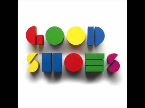 Good Shoes - We Are Not The Same