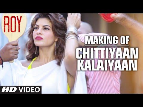 Making Of 'Chittiyaan Kalaiyaan' Video Song | Roy | Meet Bros Anjjan, Kanika Kapoor | T-SERIES