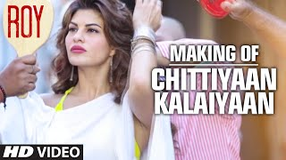 Making of 'Chittiyaan Kalaiyaan' Video Song | Roy | Meet Bros Anjjan, Kanika Kapoor | T-SERIES