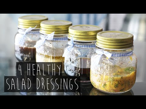How to | 4 Quick and Healthy Salad Dressing Recipes