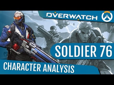 Overwatch: Soldier 76 - Character Analysis
