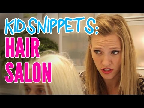 "Kid Snippets: ""Hair Salon"" (Imagined by Kids)"