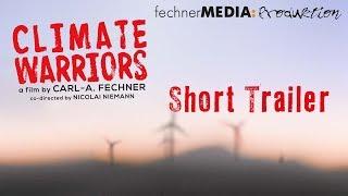 CLIMATE WARRIORS - Short Trailer